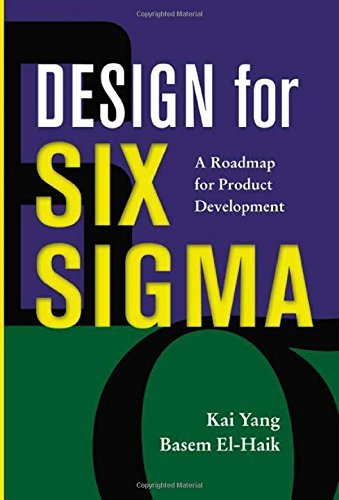 Design for Six Sigma : A Roadmap for Product Development by Kai Yang (2003-05-21) thumbnail