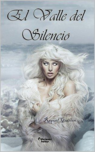 Descargar Libro El Valle Del Silencio Raquel Guillén