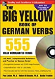 The Big Yellow Book of German Verbs (Book w/CD-ROM): 555 Fully Conjugated Verbs (NTC Foreign Language)