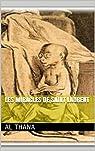 Les miracles de Saint Laurent par Thana
