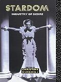 Stardom: Industry of Desire