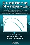 Thermophysical Properties of Energetic Materials, , 1439835136