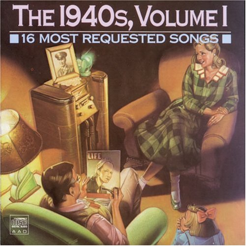 16 Most Requested Songs Of The 1940s, Vol. 1 by Sony