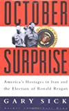 Front cover for the book October Surprise: America's Hostages in Iran and the Election of Ronald Reagan by Gary Sick