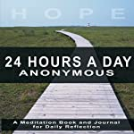 Twenty-Four Hours a Day | Richmond Walker (editor)