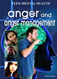 Anger and Anger Management, Charlie Quill, 1404218009