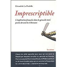 IMPRESCRIPTIBLE : L'IMPLICATION FRANÇAISE DANS LE GÉNOCIDE TUTSI