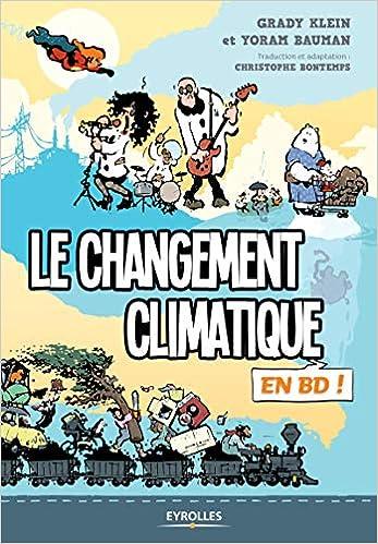 Amazon Fr Le Changement Climatique En Bd Yoram Bauman