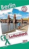 Guide du Routard Berlin 2014 par Guide du Routard