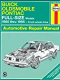 Haynes, Buick, Oldsmobile and Pontiac Full Size Cars, 1985-95, Haynes Publications Staff, 1563921677
