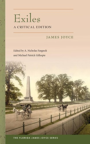 Exiles: A Critical Edition (The Florida James Joyce Series)