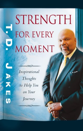 Strength for every moment 50 day devotional kindle edition by strength for every moment 50 day devotional by jakes t d fandeluxe Image collections