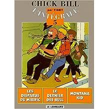 Chick Bill 05 Intégrale