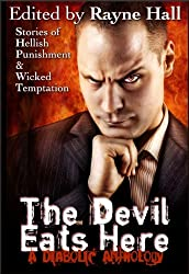 The Devil Eats Here (Multi-Author Short Story Collection)