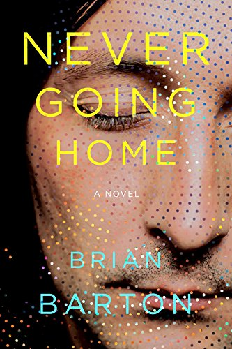 Never Going Home by [Barton, Brian]