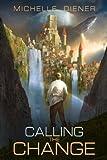 Calling the Change (Sky Raiders) (Volume 2)