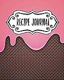 Recipe Journal: Blank Recipe Book To Write In