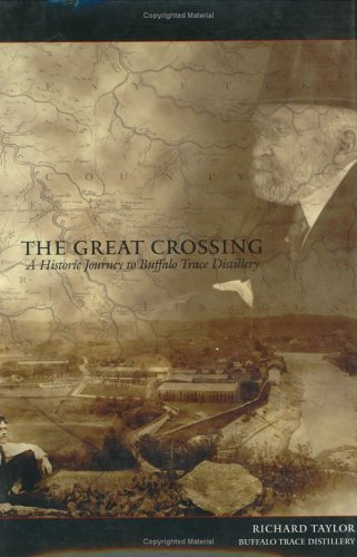 The Great Crossing: A Historic Journey to Buffalo Trace Distillery
