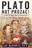 Plato, Not Prozac!, Lou Marinoff, 006019328X