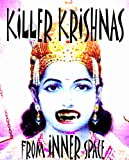 killer krishnas from inner space (a white-hat lawyer investigative report)