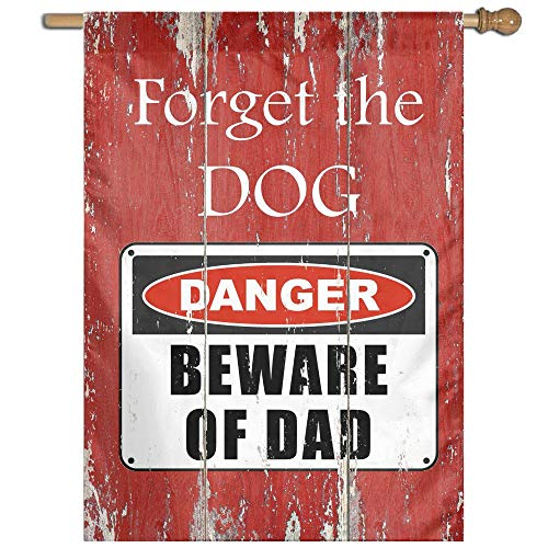 Beware of Dad Danger Warning Sign Welcome Garden Flag Yard Flag Family Flag 27