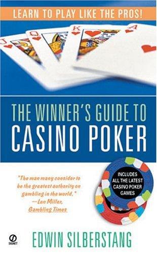 Download Winner's Guide to Casino Poker by Edwin Silberstang (2000-05-25) PDF