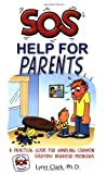 SOS Help for Parents, Lynn Clark, 0935111212