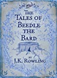 """The Tales of Beedle the Bard, Standard Edition by J. K. Rowling (2008) Hardcover"""