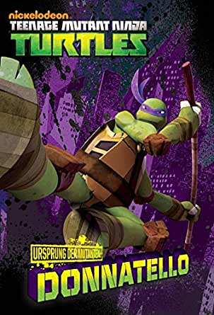 Ursprung der Mutanten: Donatello (Teenage Mutant Ninja ...