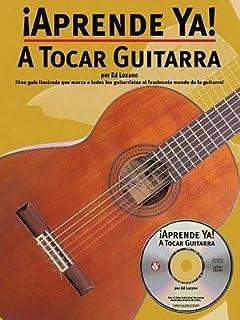A Tocar Guitarra [With CD][SPA-APRENDE YA A TOCAR GUITARR]