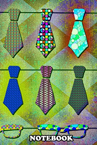 Notebook: Ties And Sunglasses On The Line , Journal for Writing, College Ruled Size 6