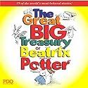 The Great Big Treasury of Beatrix Potter Hörbuch von Beatrix Potter Gesprochen von: Emily Hart