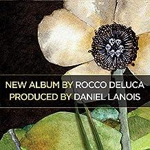 Rocco DeLuca (Deluxe)