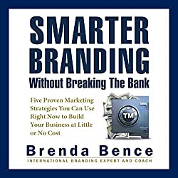 Smarter Branding without Breaking the Bank
