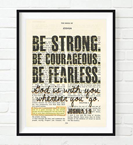 Be Strong. Be Courageous. Be Fearless. – Joshua 1:9 Christian UNFRAMED reproduction Art PRINT, Vintage Bible verse scripture wall & home decor poster, Inspirational gift, 5×7 inches