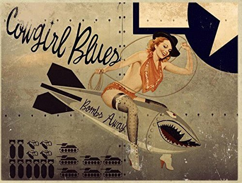 Cowgirl Blues Metal Sign, WWII Airplane Nose Art, Pinup Girl, Vintage Décor
