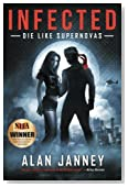 Infected: Die Like Supernovas (The Outlaw) (Volume 2)