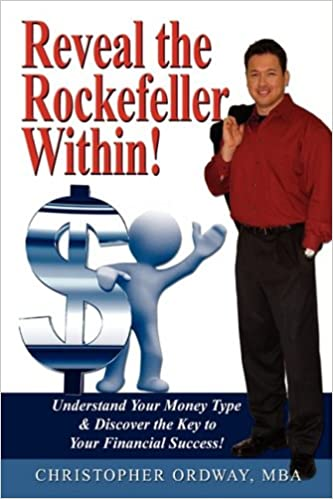 Read online Reveal the Rockefeller Within! PDF, azw (Kindle)