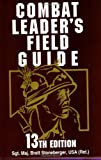Combat Leader's Field Guide, Brett Stoneberger, 0811731952