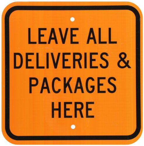 smartsign-aluminum-sign-legend-leave-all-deliveries-packages-here-12-square-black-on-orange