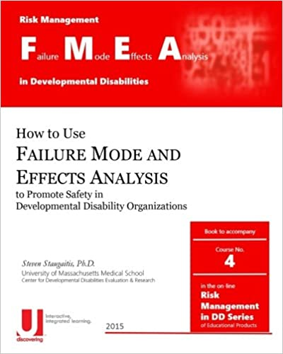Failure Mode and Effects Analysis in Developmental Disabilities (Risk Management in Developmental Disabilities) - Free Download English PDF