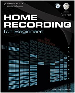 Home Recording for Beginners: Geoffrey Francis