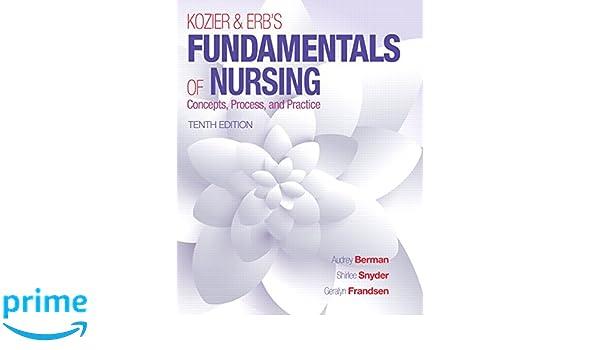 kozier and erbs fundamentals of nursing 10th edition