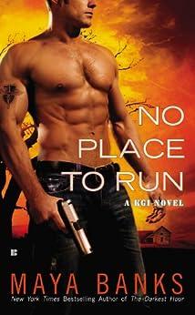 No Place to Run (KGI series Book 2) by [Banks, Maya]