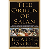 The Origin of Satan: How Christians Demonized Jews, Pagans, and Heretics