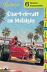 Court-circuit en Malaisie : Six histoires d'automobiles par Castello