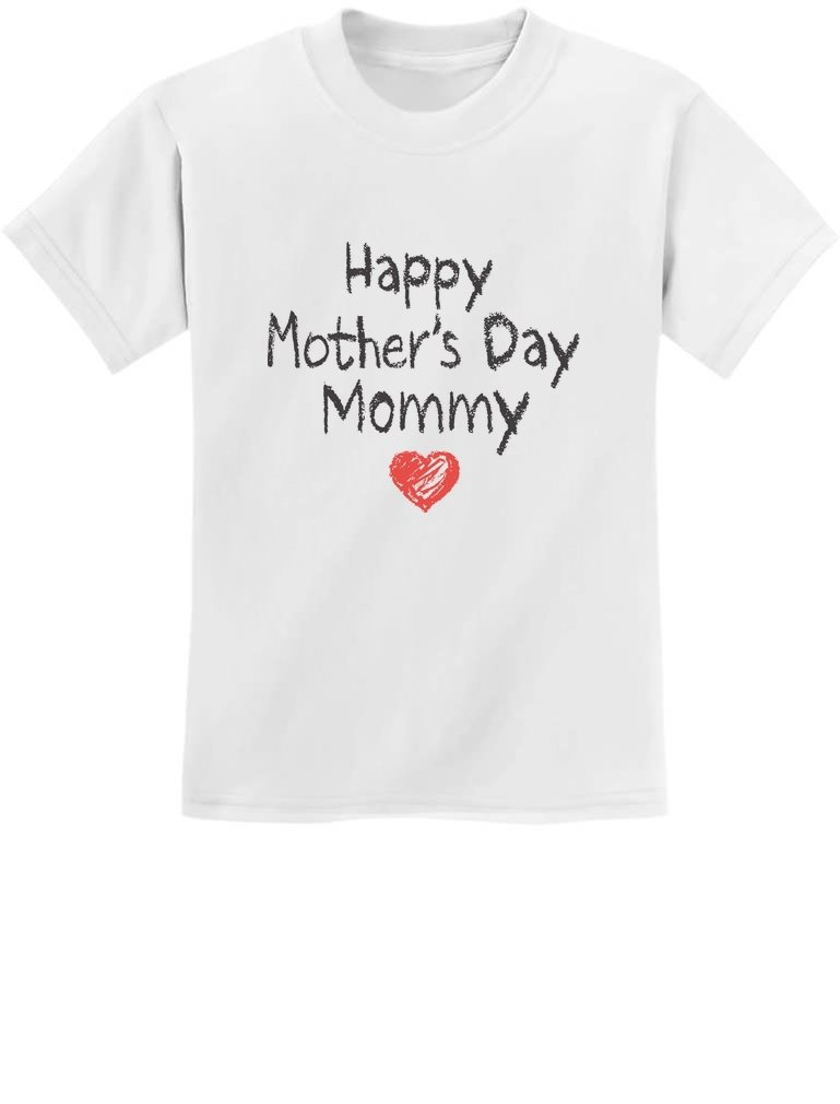 Happy Mothers Day Mommy Shirt Gift From Son Daughter For Mom T-shirt