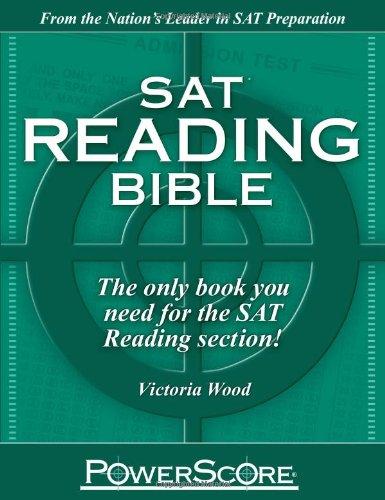 SAT Reading Bible : PowerScore Test Preparation