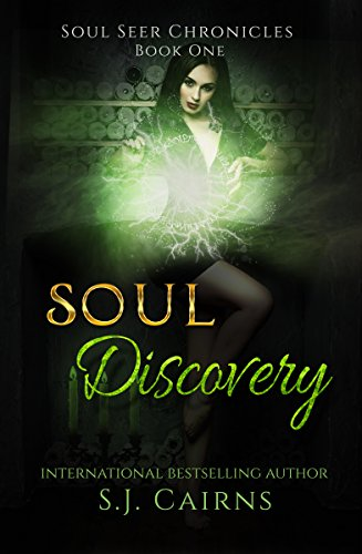 Soul Discovery (Soul Seer Chronicles Book 1) by [Cairns, SJ]