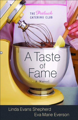 A Taste of Fame: A Novel (The Potluck Catering Club) PDF